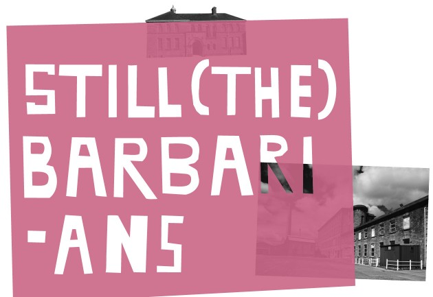 Still (the) Barbarians